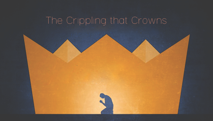 The Crippling that Crowns